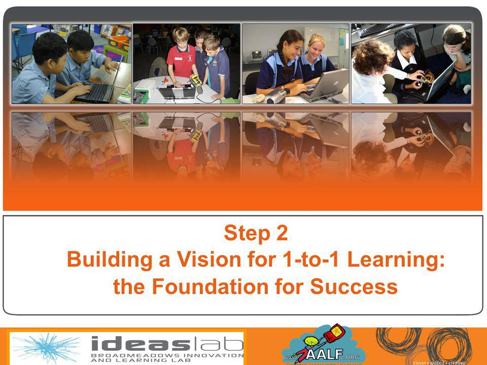 Building a Vision for 1-to-1 Learning: the Foundation for Success