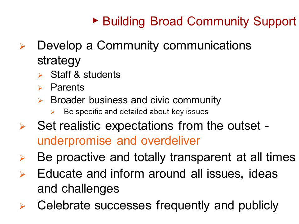 Building Broad Community Support