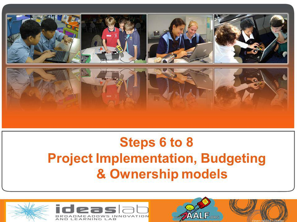 Project Implementation, Budgeting & Ownership models