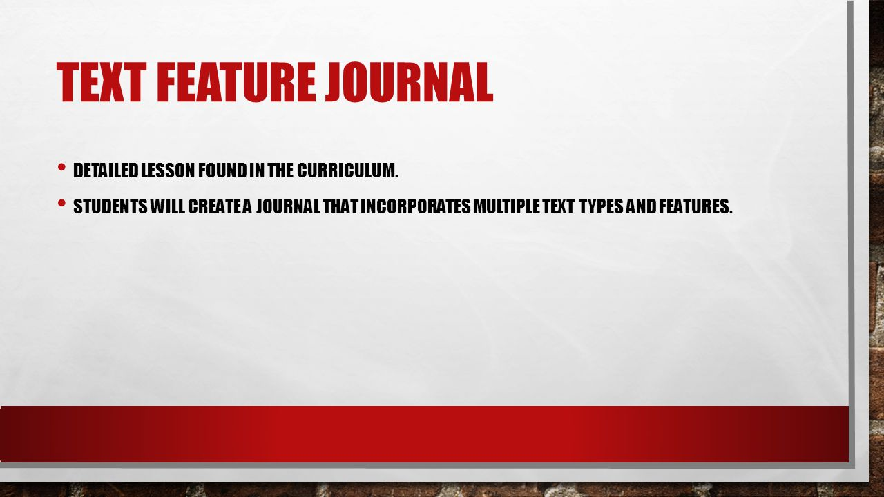 Text Feature Journal Detailed lesson found in the curriculum.