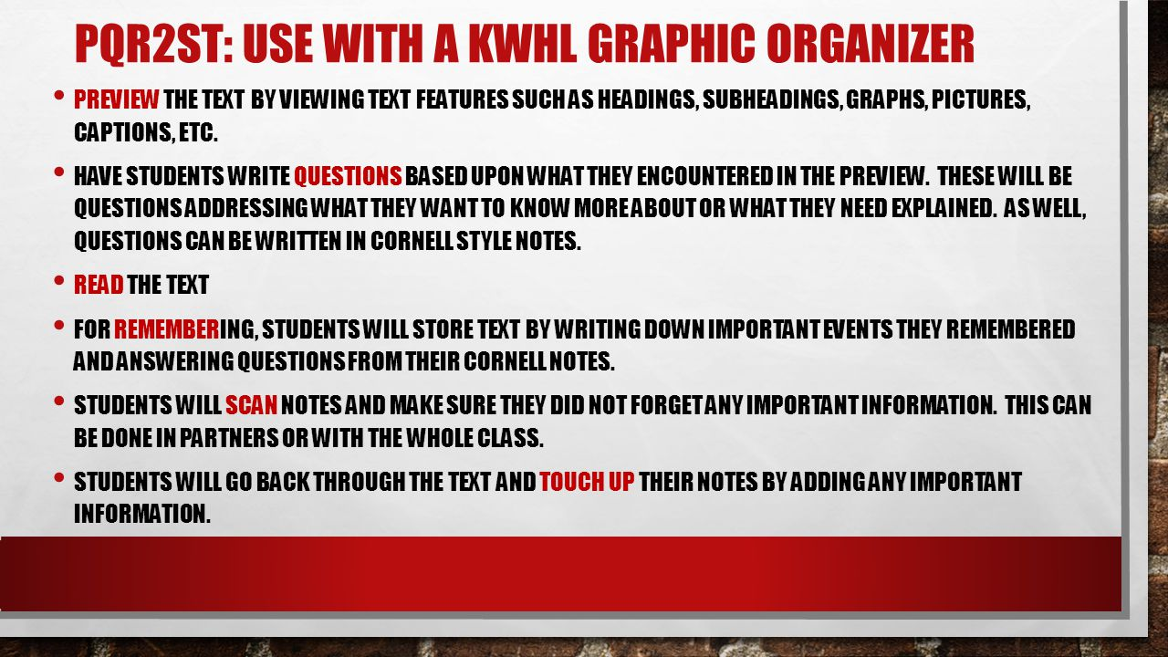 PQR2ST: use with a KWHL graphic organizer