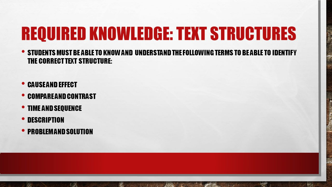 Required Knowledge: Text Structures