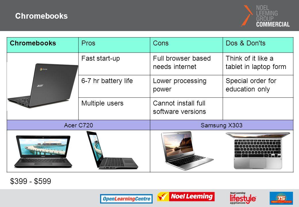 Chromebooks $399 - $599 Chromebooks Pros Cons Dos & Don ts