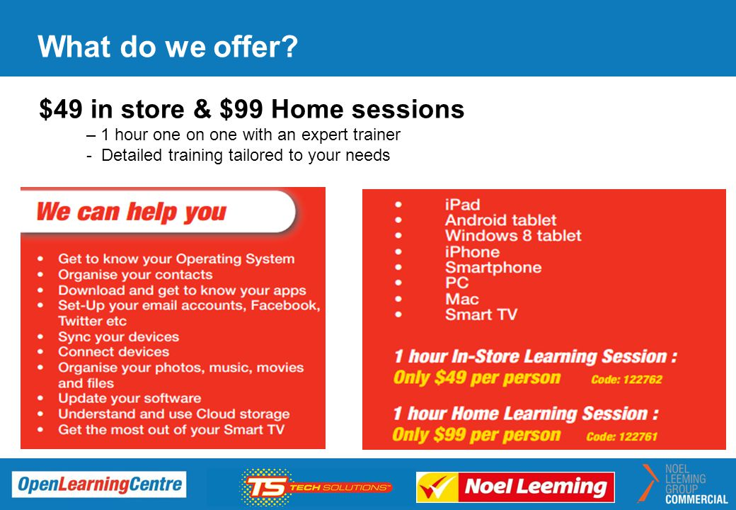 What do we offer $49 in store & $99 Home sessions