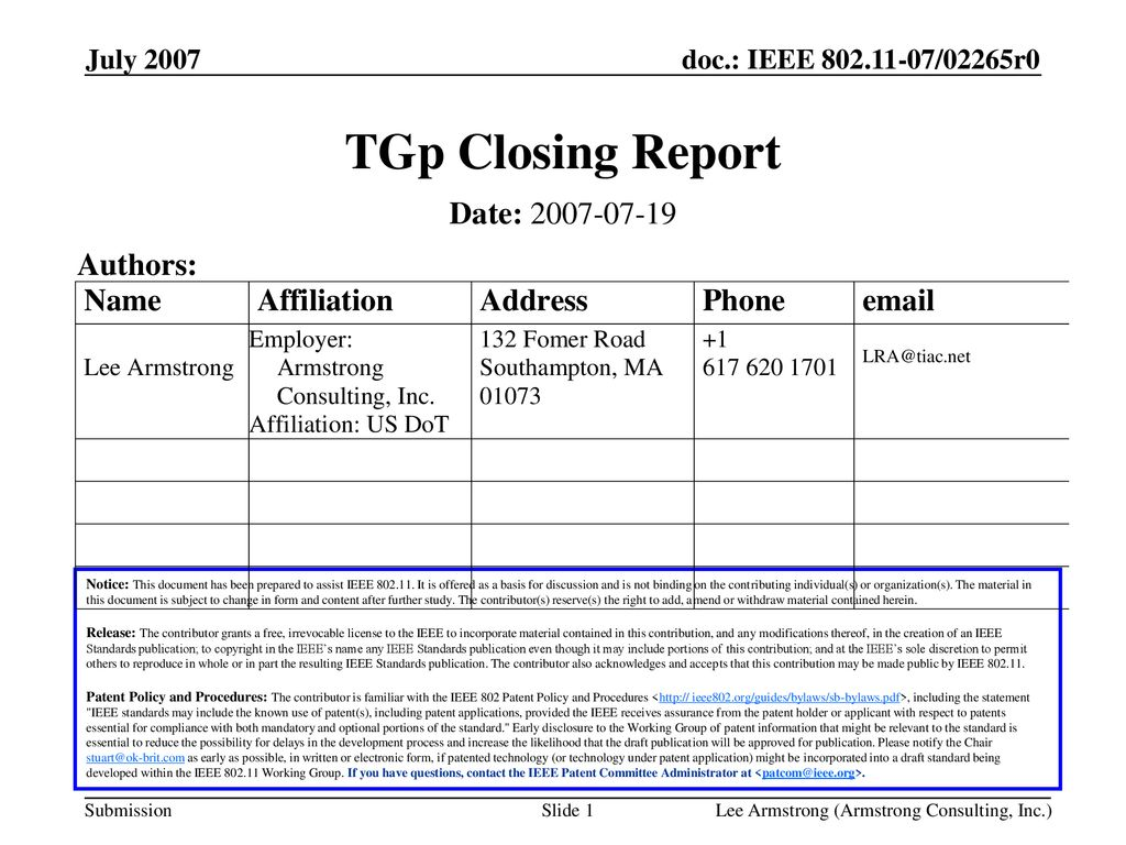 TGp Closing Report Date: Authors: July 2007 Month Year