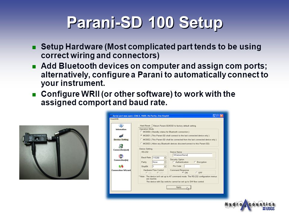 Parani-SD 100 Setup Setup Hardware (Most complicated part tends to be using correct wiring and connectors)