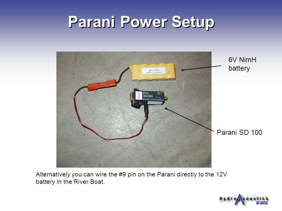 Parani Power Setup 6V NimH battery Parani SD 100