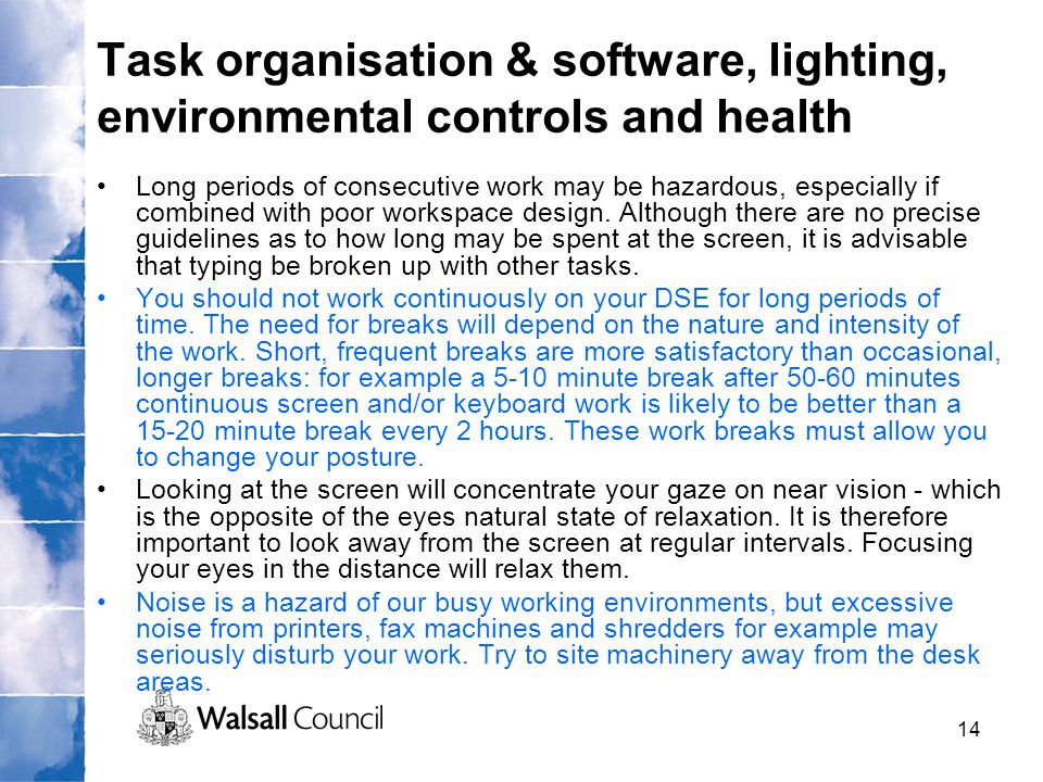 Task organisation & software, lighting, environmental controls and health