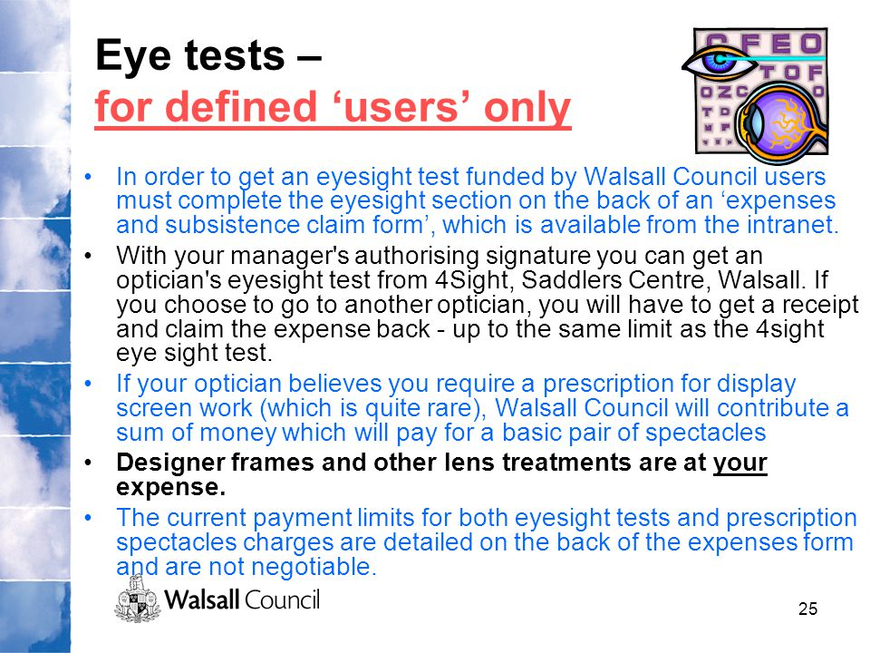 Eye tests – for defined 'users' only