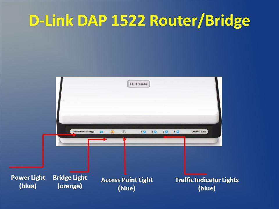 D-Link DAP 1522 Router/Bridge Traffic Indicator Lights