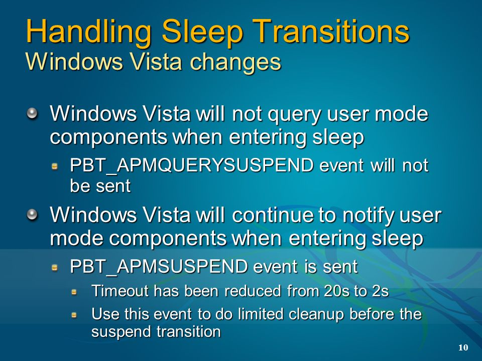 Handling Sleep Transitions Windows Vista changes