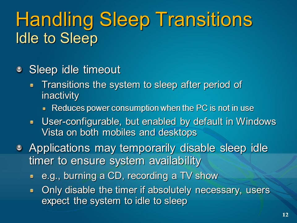 Handling Sleep Transitions Idle to Sleep
