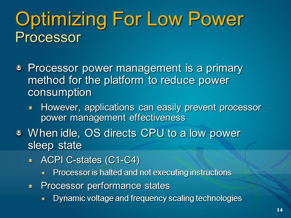 Optimizing For Low Power Processor