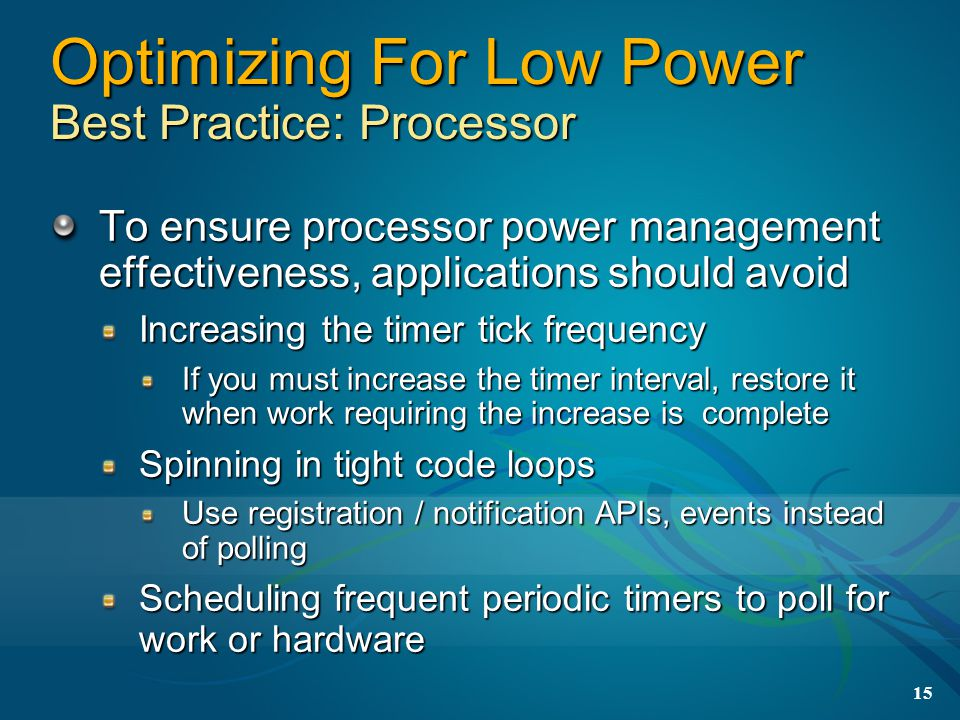 Optimizing For Low Power Best Practice: Processor