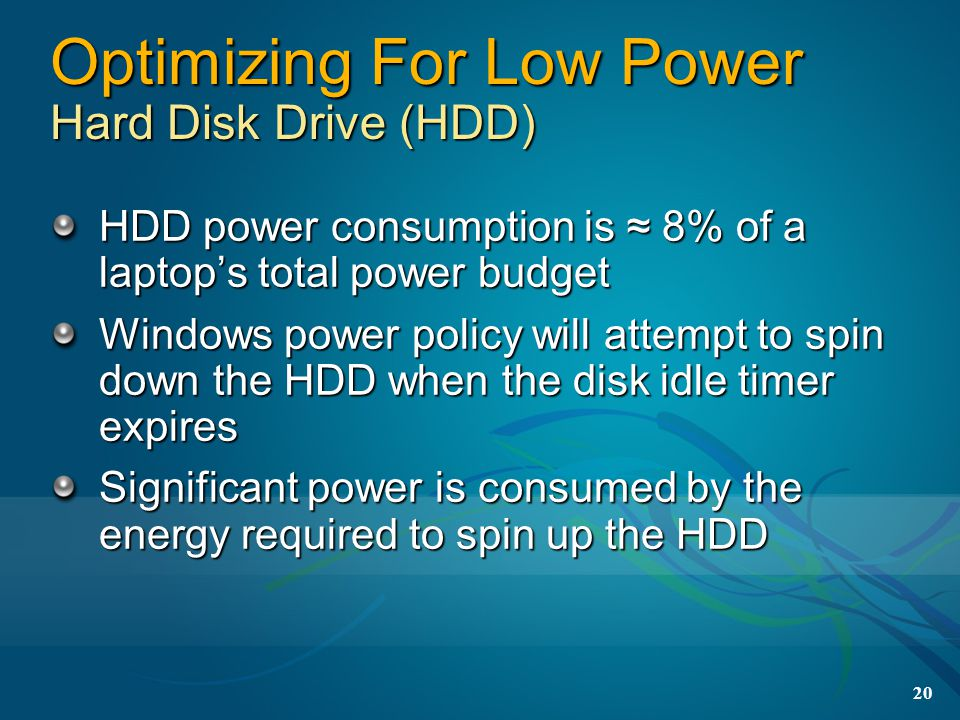 Optimizing For Low Power Hard Disk Drive (HDD)