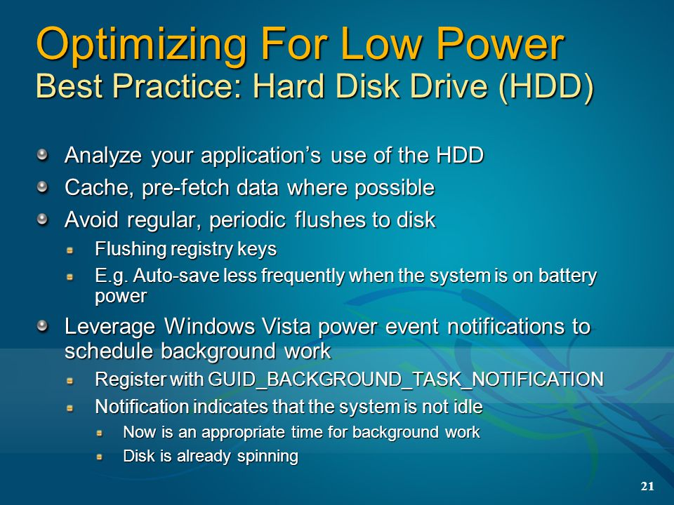 Optimizing For Low Power Best Practice: Hard Disk Drive (HDD)