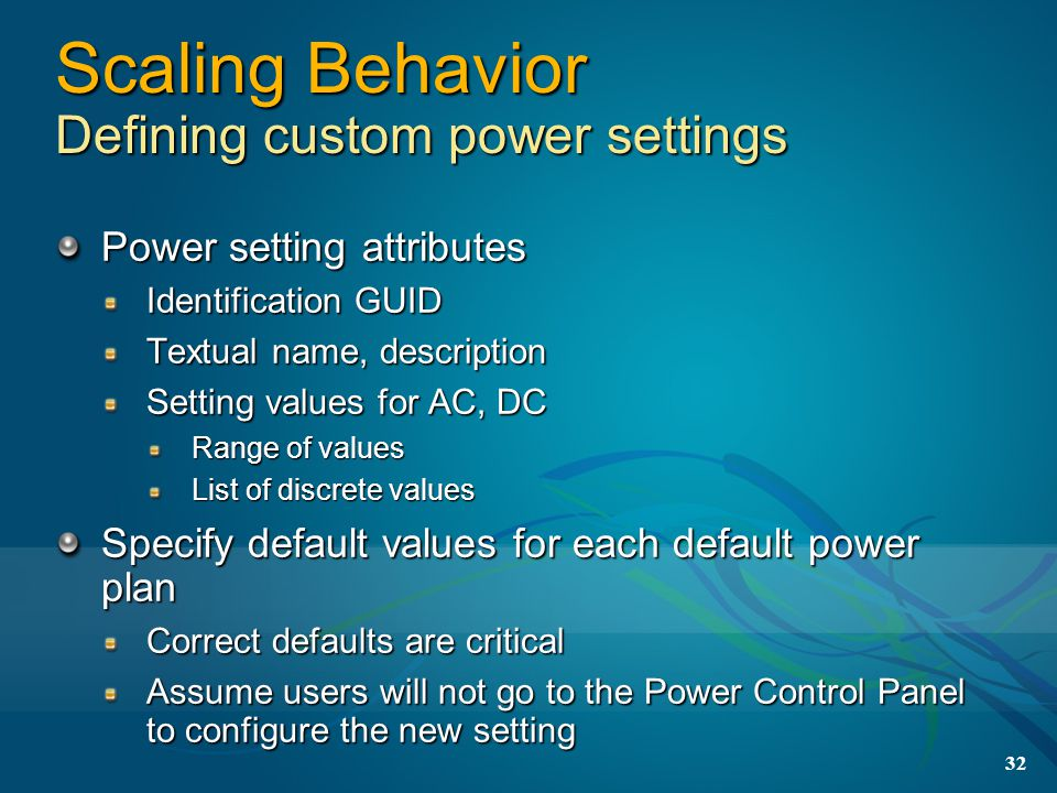 Scaling Behavior Defining custom power settings