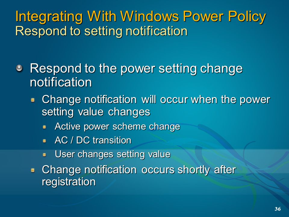 Integrating With Windows Power Policy Respond to setting notification