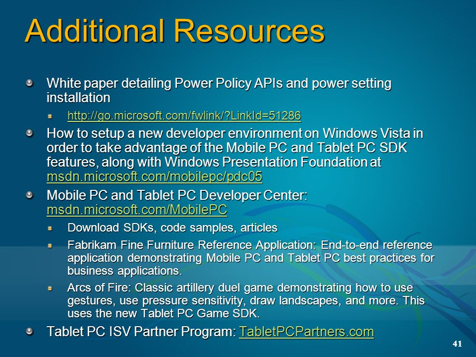 3/31/2017 9:54 PM Additional Resources. White paper detailing Power Policy APIs and power setting installation.
