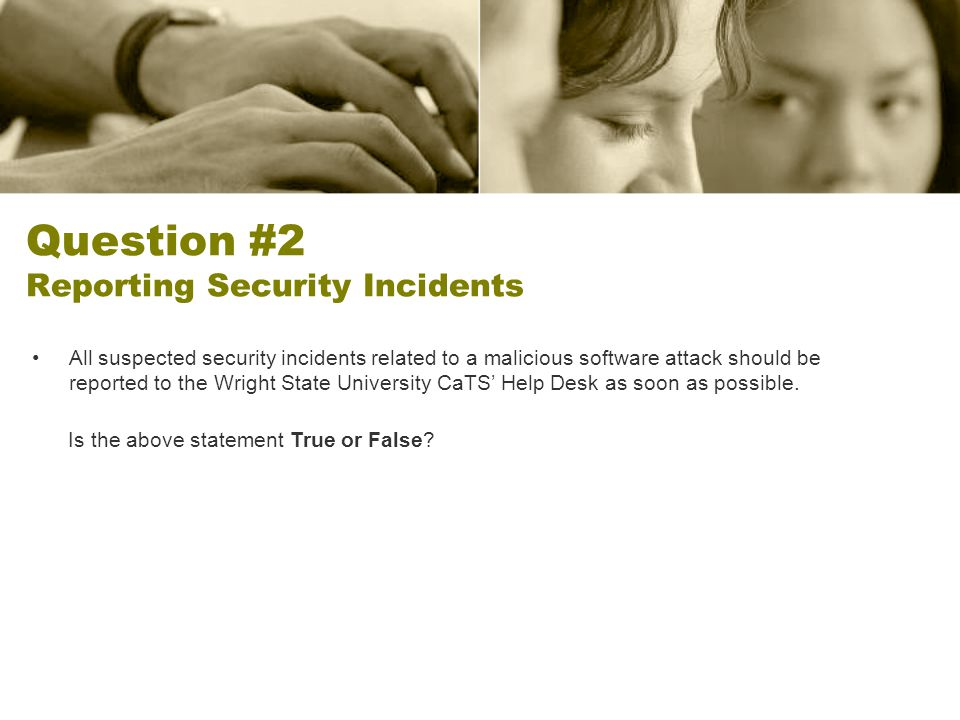Question #2 Reporting Security Incidents