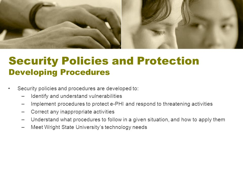 Security Policies and Protection Developing Procedures