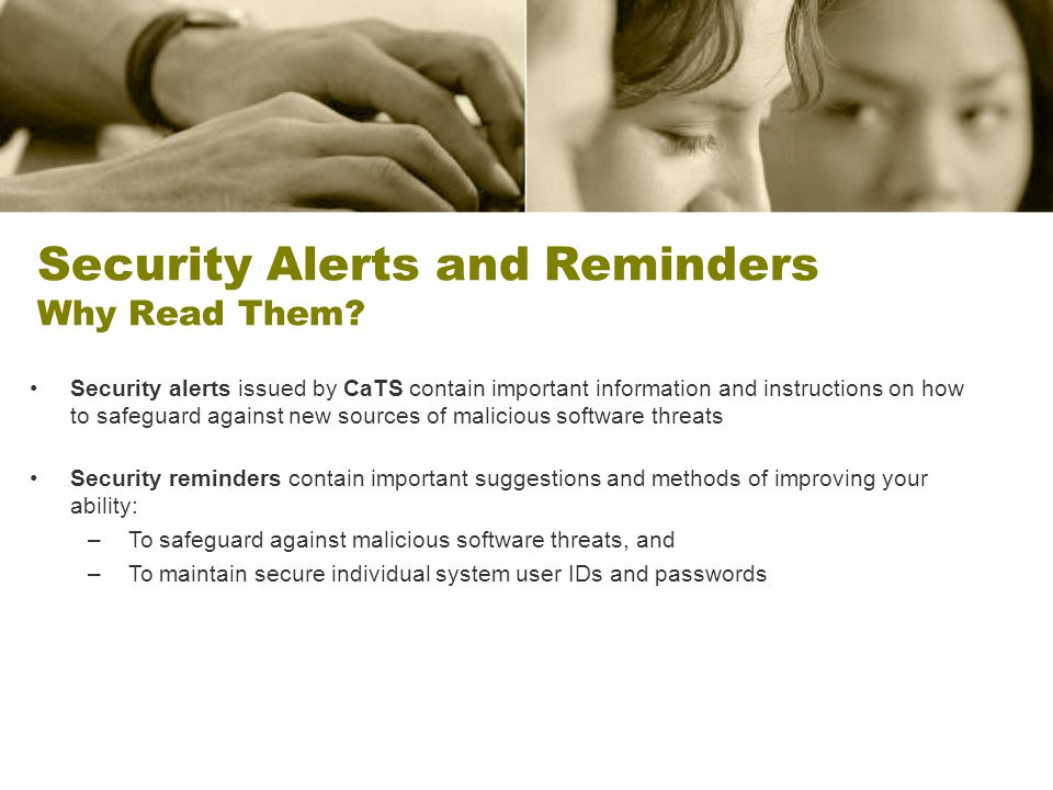 Security Alerts and Reminders Why Read Them