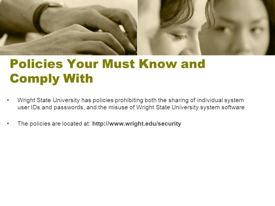 Policies Your Must Know and Comply With