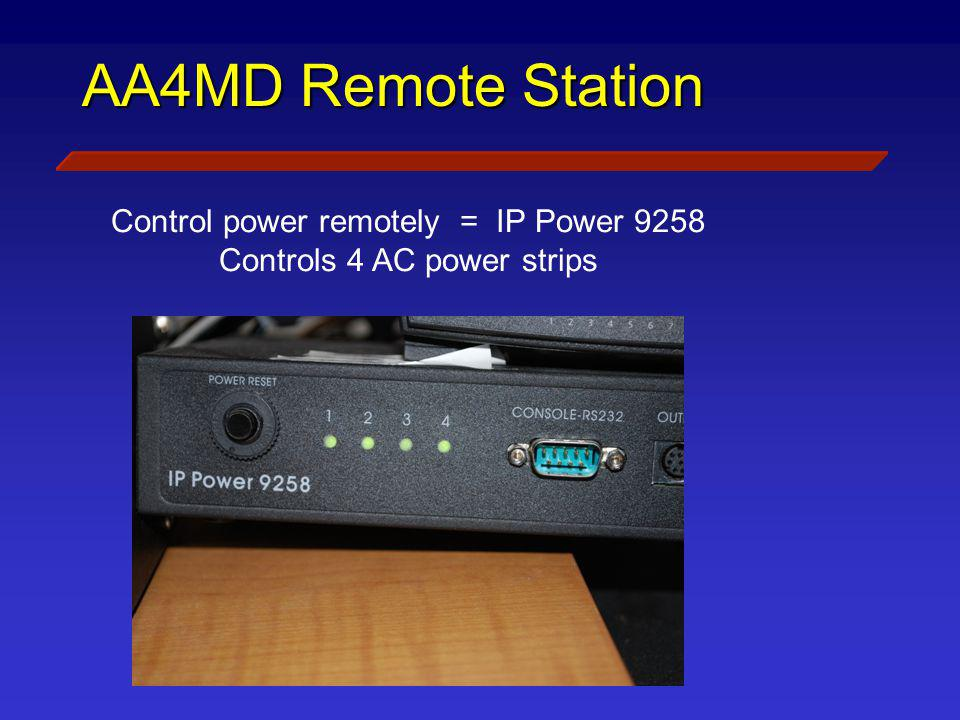 AA4MD Remote Station Control power remotely = IP Power 9258