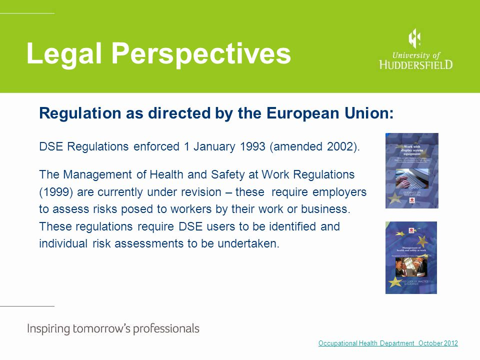 Legal Perspectives Regulation as directed by the European Union: