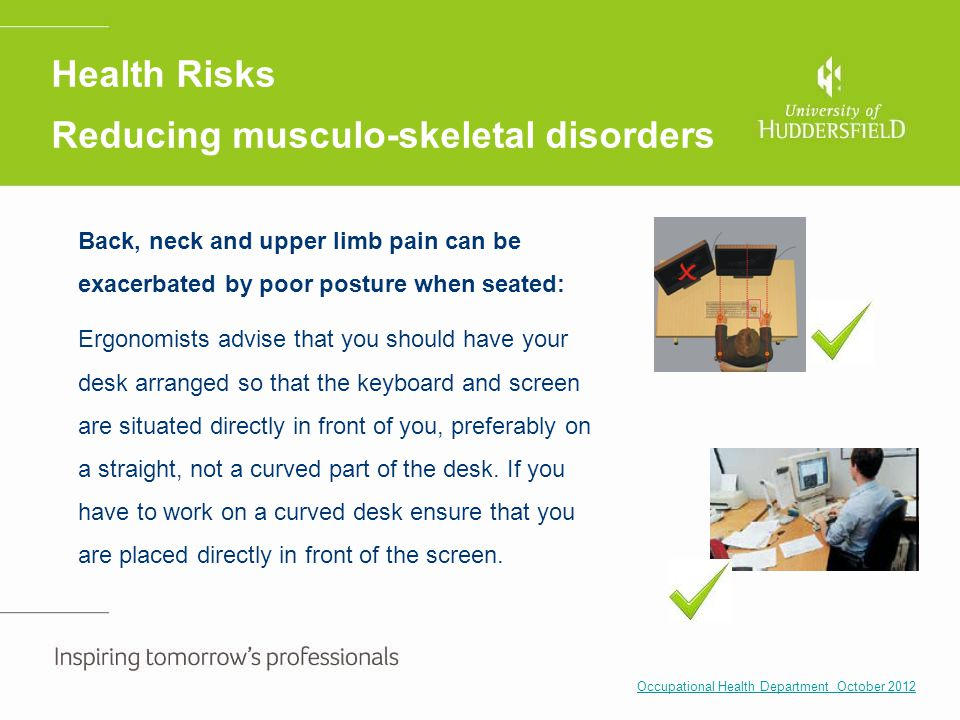 Health Risks Reducing musculo-skeletal disorders