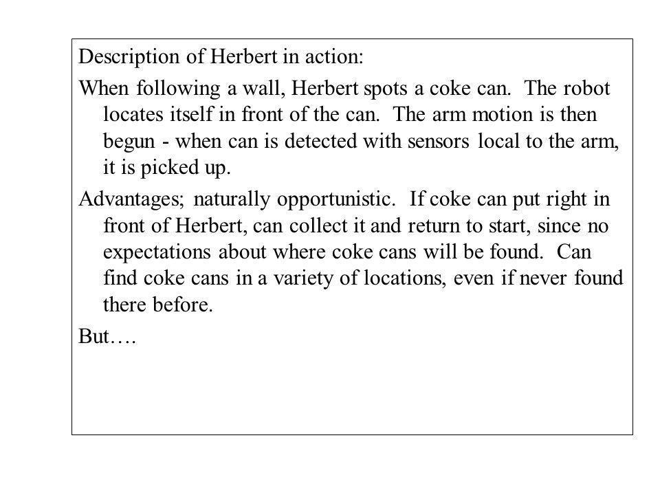 Description of Herbert in action: