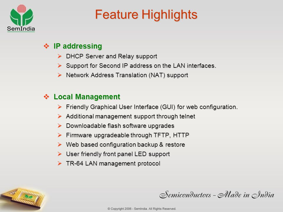 Feature Highlights IP addressing Local Management