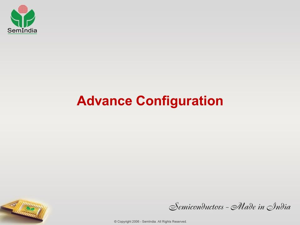 Advance Configuration