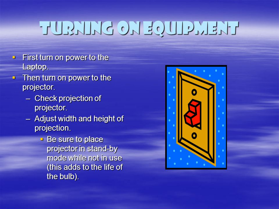Turning on Equipment First turn on power to the Laptop.