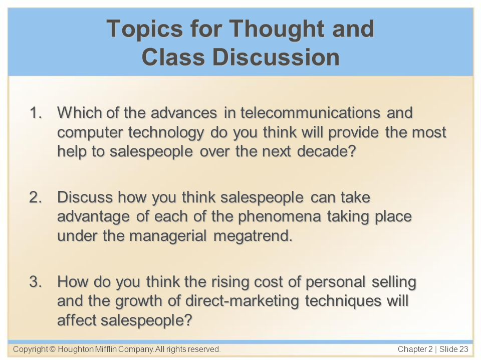 Topics for Thought and Class Discussion