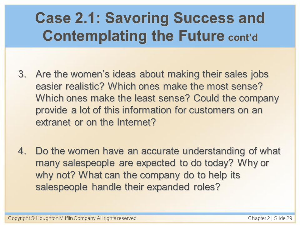 Case 2.1: Savoring Success and Contemplating the Future cont'd