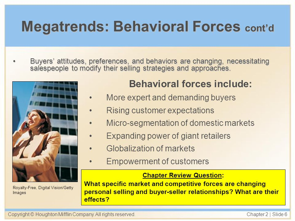 Megatrends: Behavioral Forces cont'd