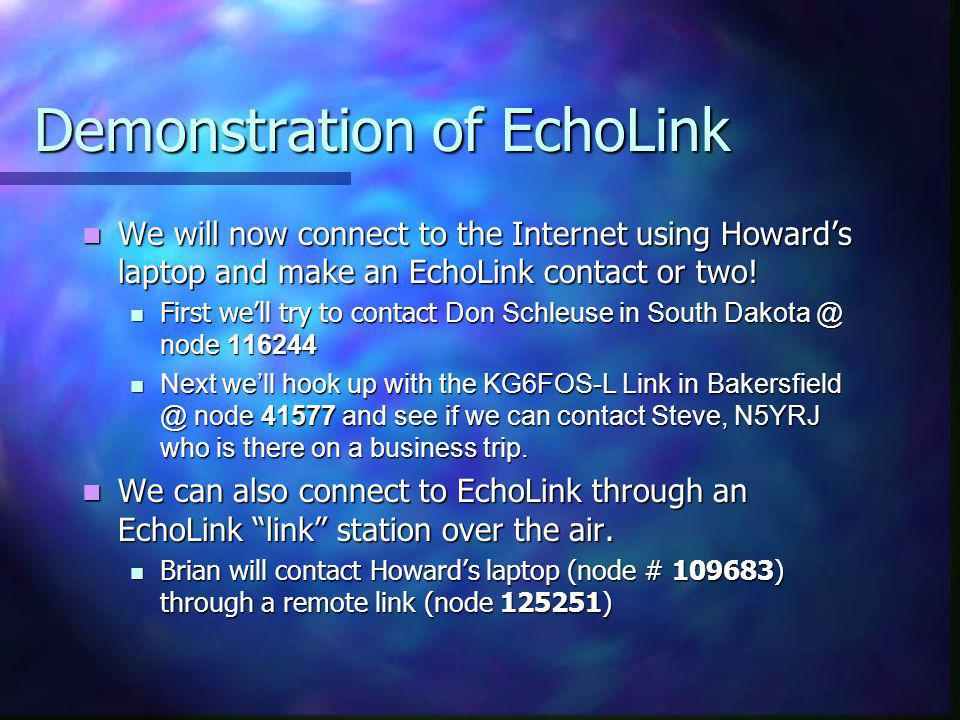 Demonstration of EchoLink