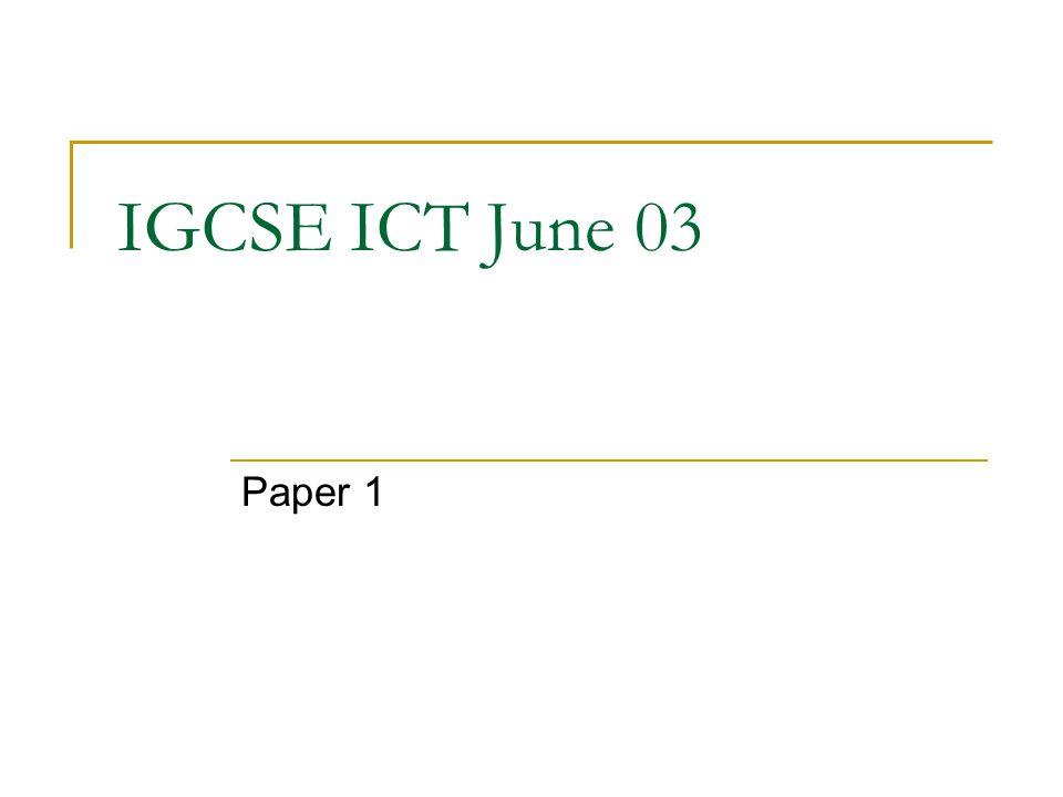 IGCSE ICT June 03 Paper 1