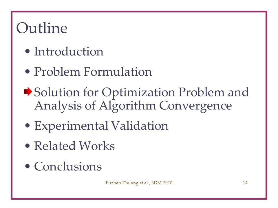 Outline Introduction Problem Formulation