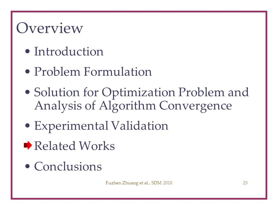 Overview Introduction Problem Formulation