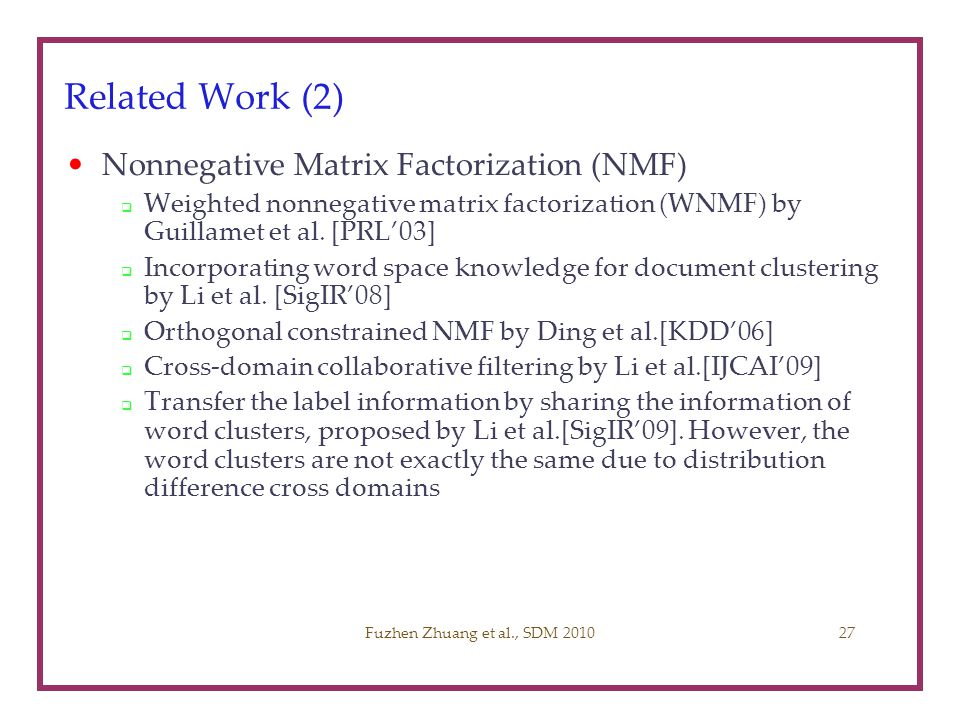 Related Work (2) Nonnegative Matrix Factorization (NMF)