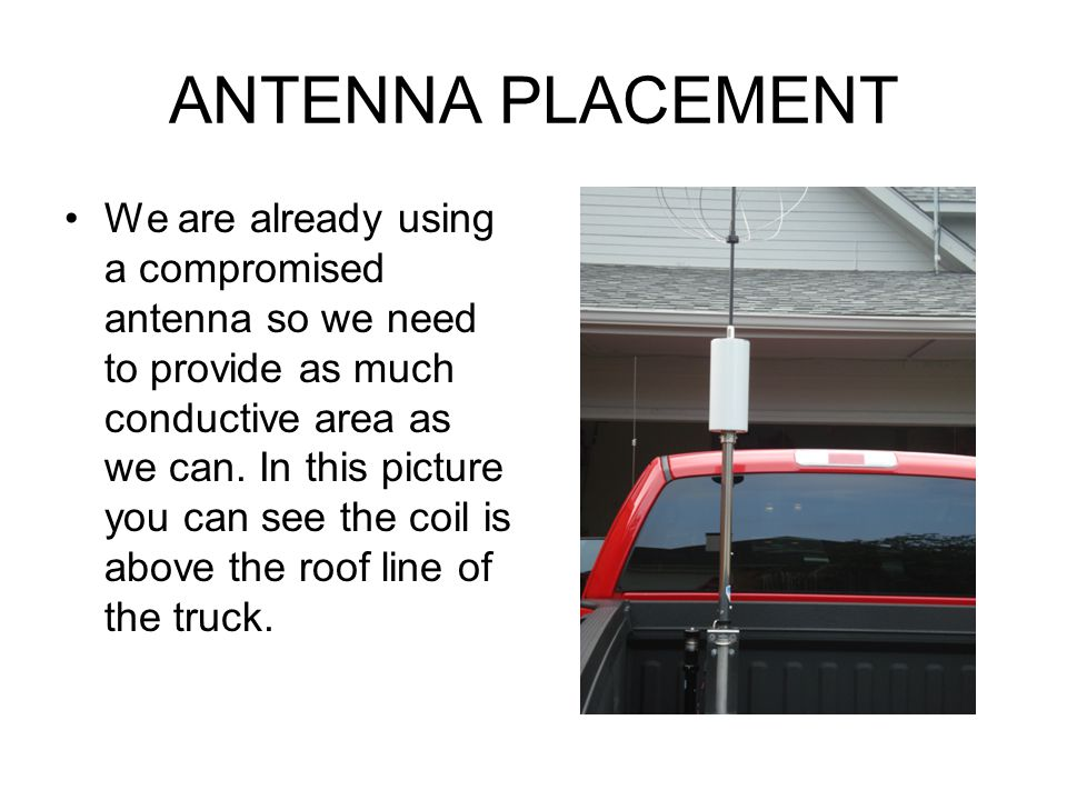 ANTENNA PLACEMENT