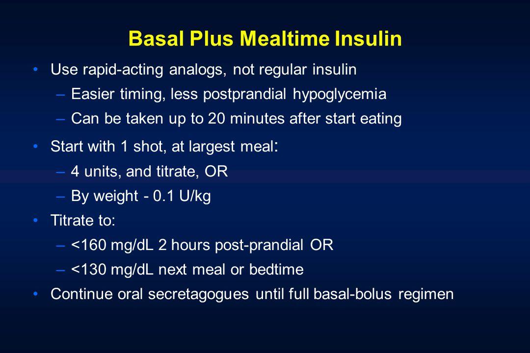 Basal Plus Mealtime Insulin