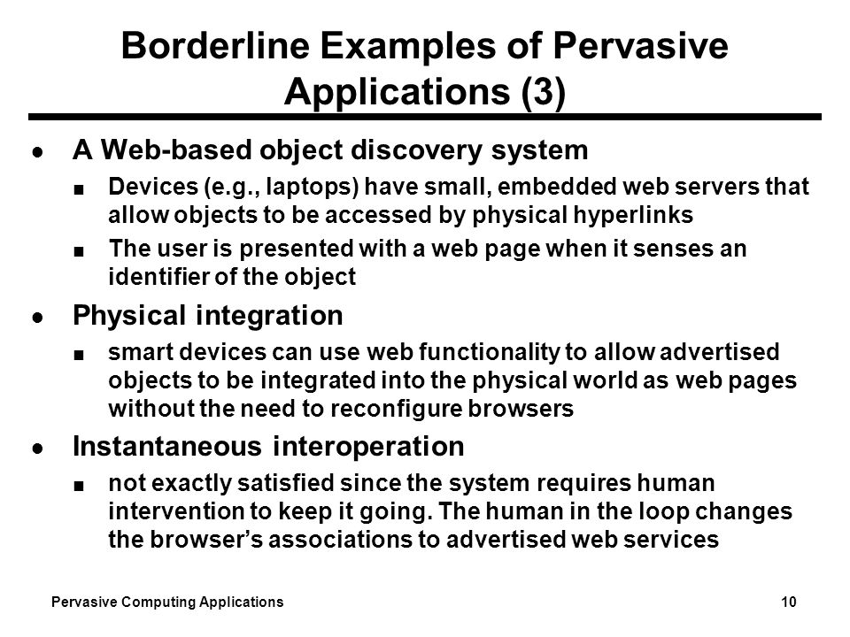 Borderline Examples of Pervasive Applications (3)