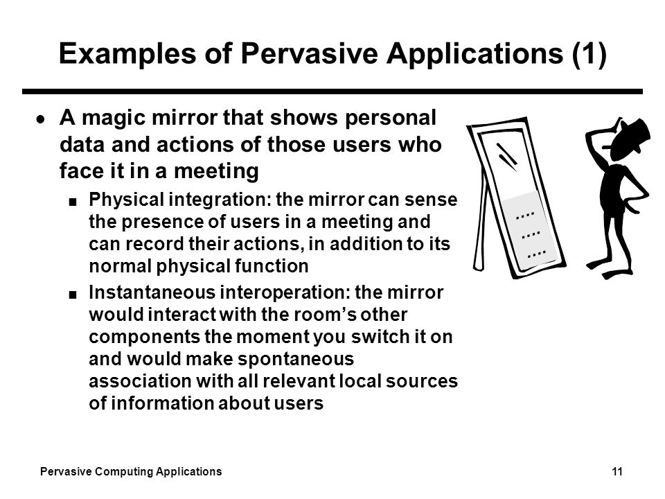 Examples of Pervasive Applications (1)