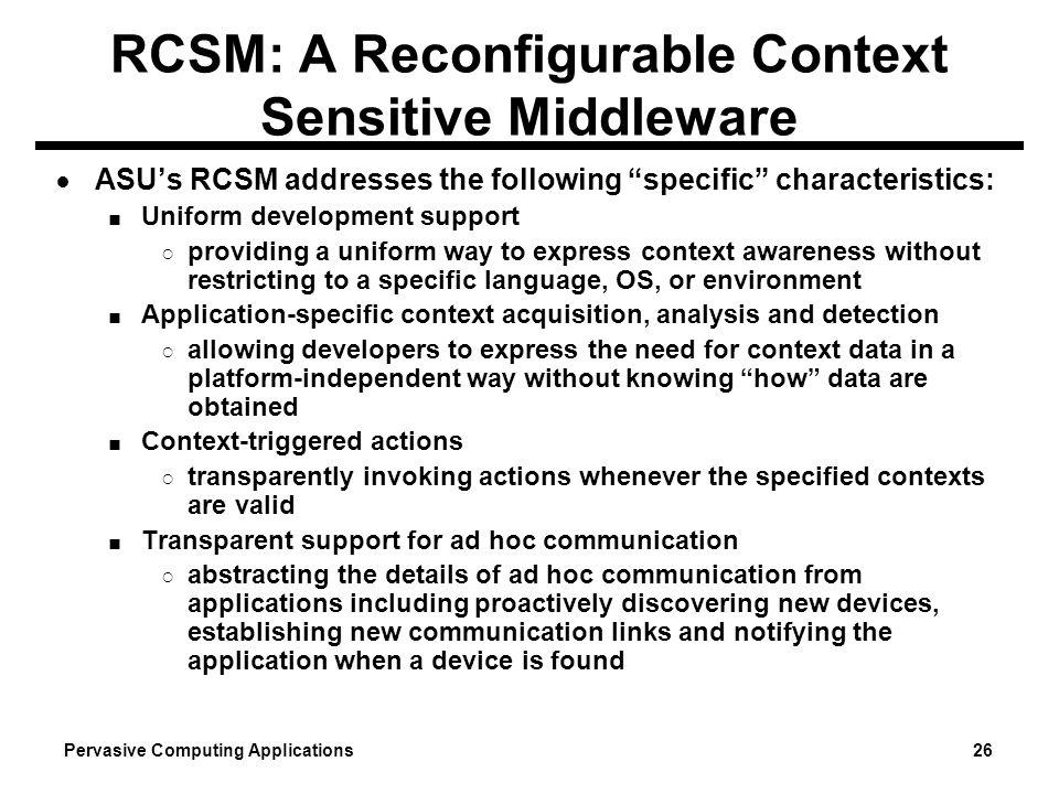 RCSM: A Reconfigurable Context Sensitive Middleware