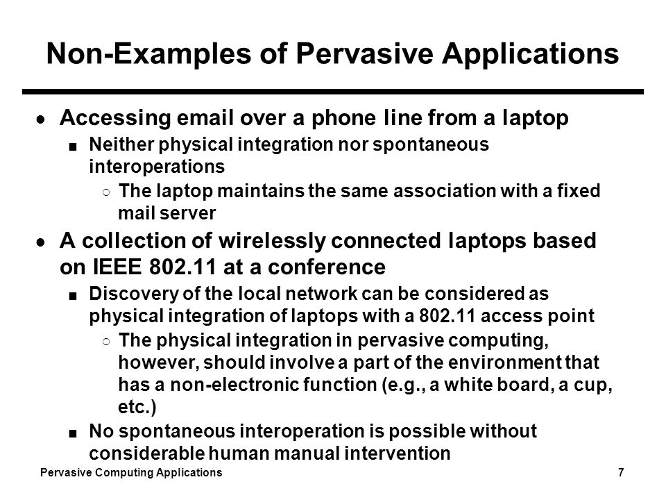 Non-Examples of Pervasive Applications