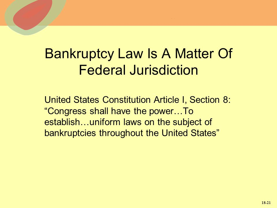 Bankruptcy Law Is A Matter Of Federal Jurisdiction
