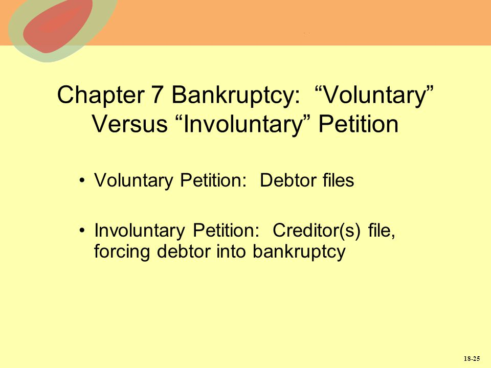 Chapter 7 Bankruptcy: Voluntary Versus Involuntary Petition